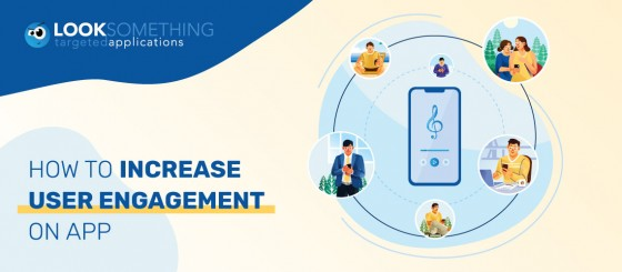 Ways to increase app engagement