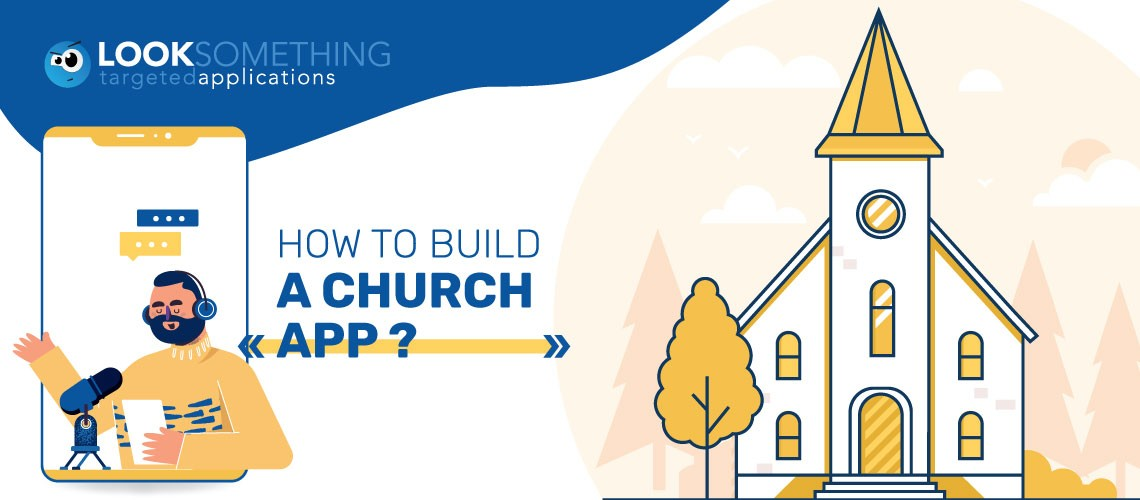 How to build a church app – Everything you need to know!