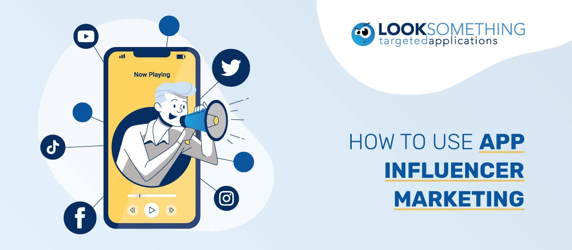 How to use influencer marketing for your mobile app