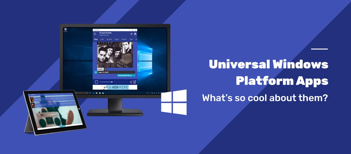 What is a Universal Windows Platform App?